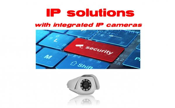 IP solutions (integrated IP camera)